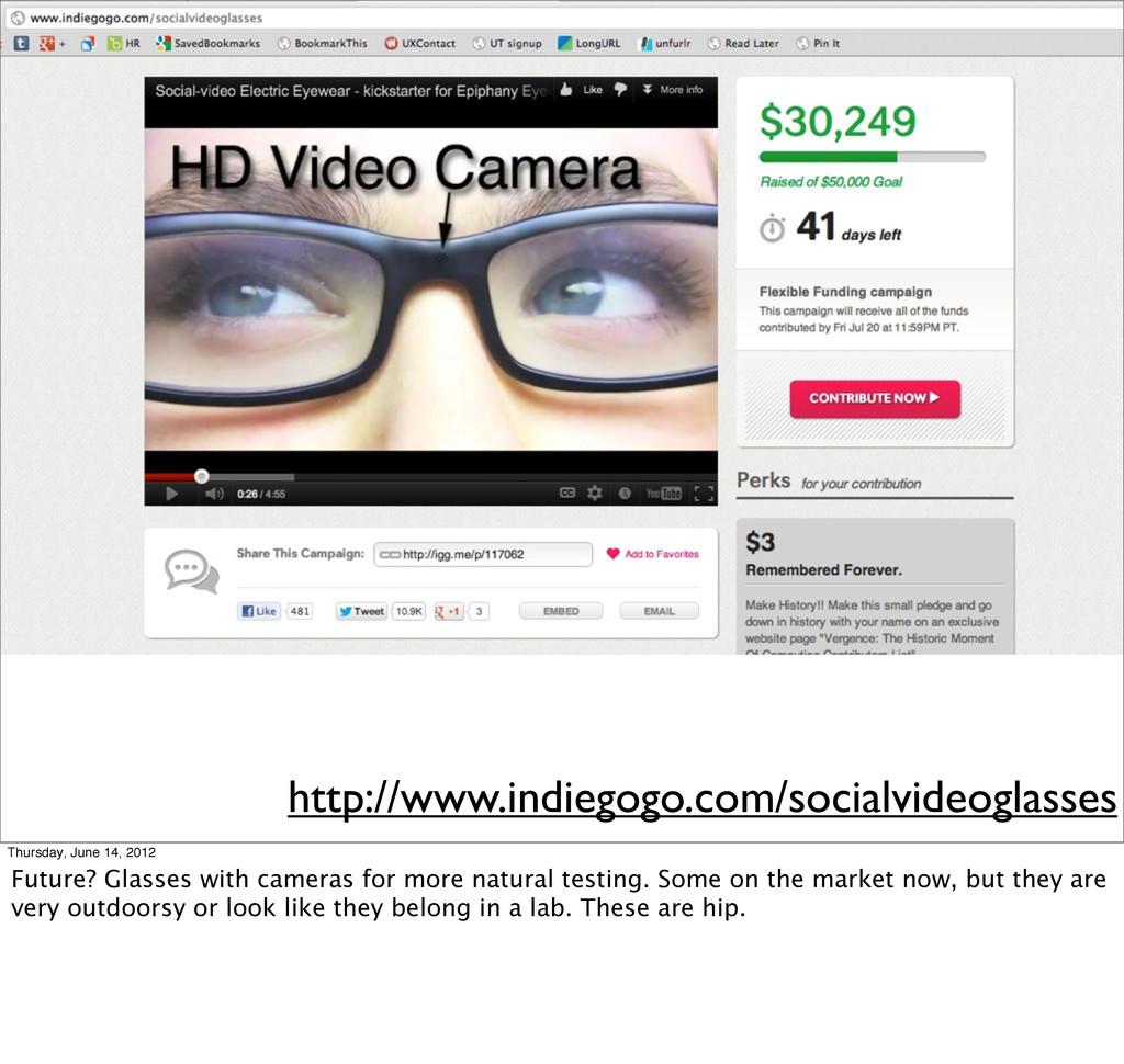 http://www.indiegogo.com/socialvideoglasses Thu...