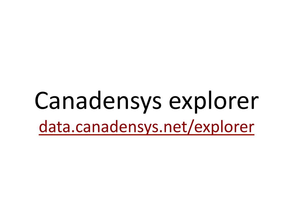 Canadensys explorer  data.canadensys.net/...