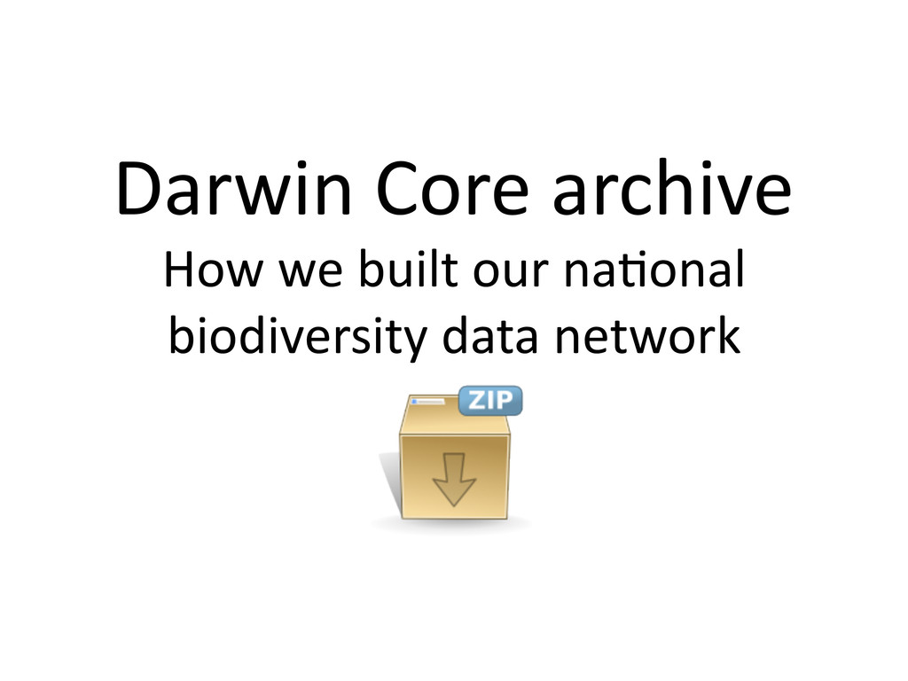 Darwin Core archive  How we buil...