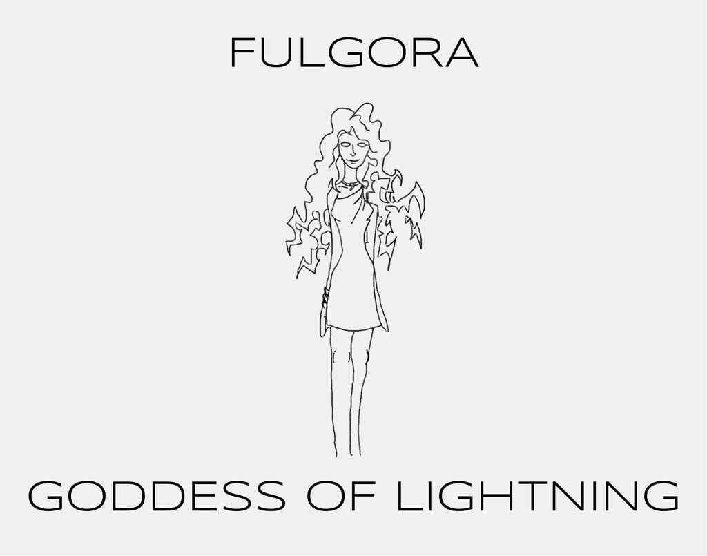 FULGORA GODDESS OF LIGHTNING