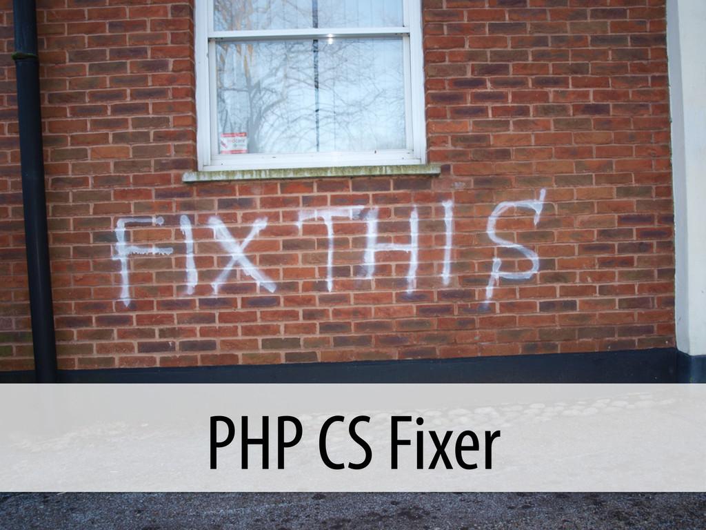 PHP CS Fixer