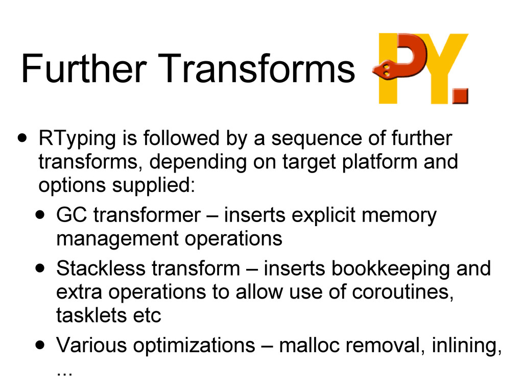 Further Transforms • RTyping is followed by a s...