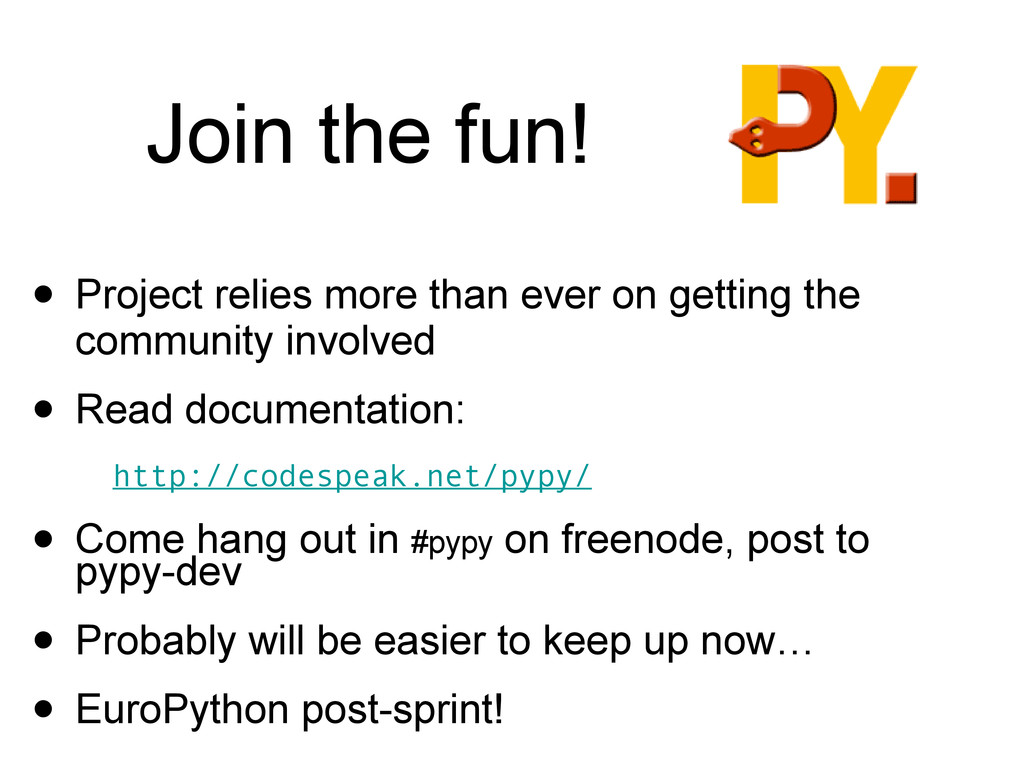 Join the fun! • Project relies more than ever o...
