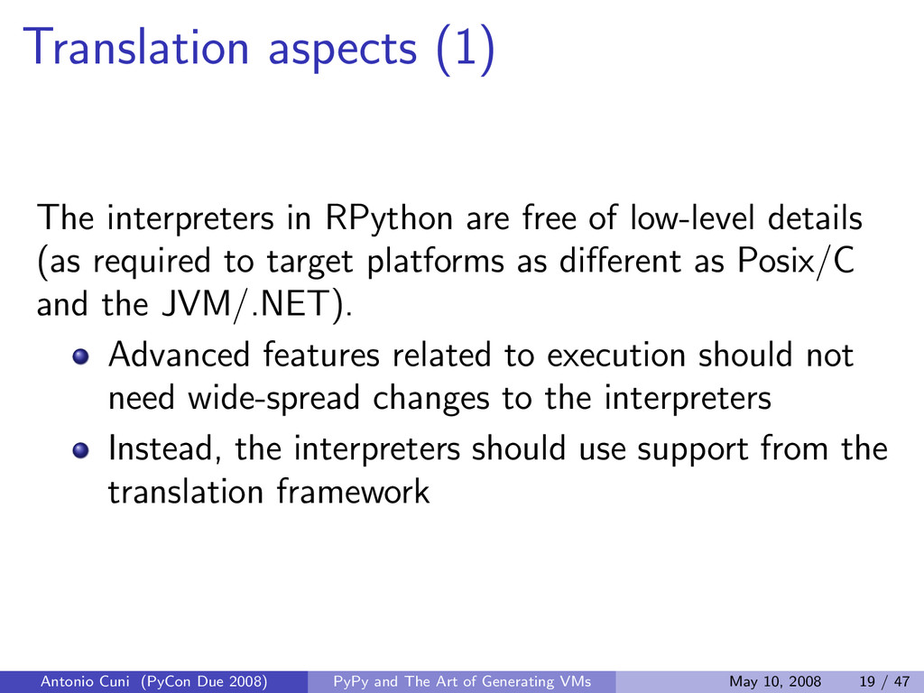 Translation aspects (1) The interpreters in RPy...