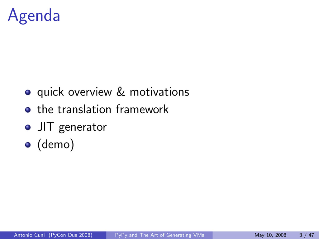 Agenda quick overview & motivations the transla...