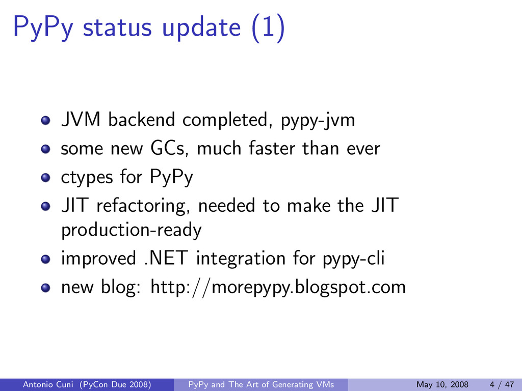 PyPy status update (1) JVM backend completed, p...