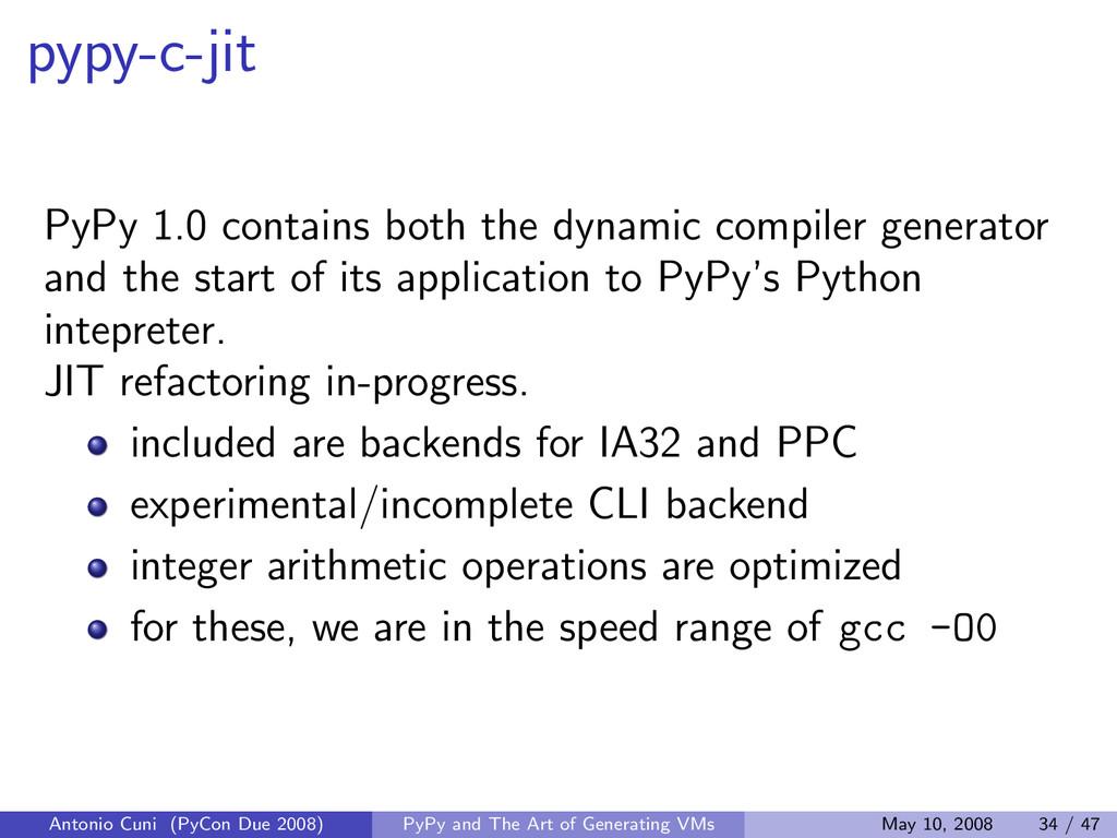 pypy-c-jit PyPy 1.0 contains both the dynamic c...