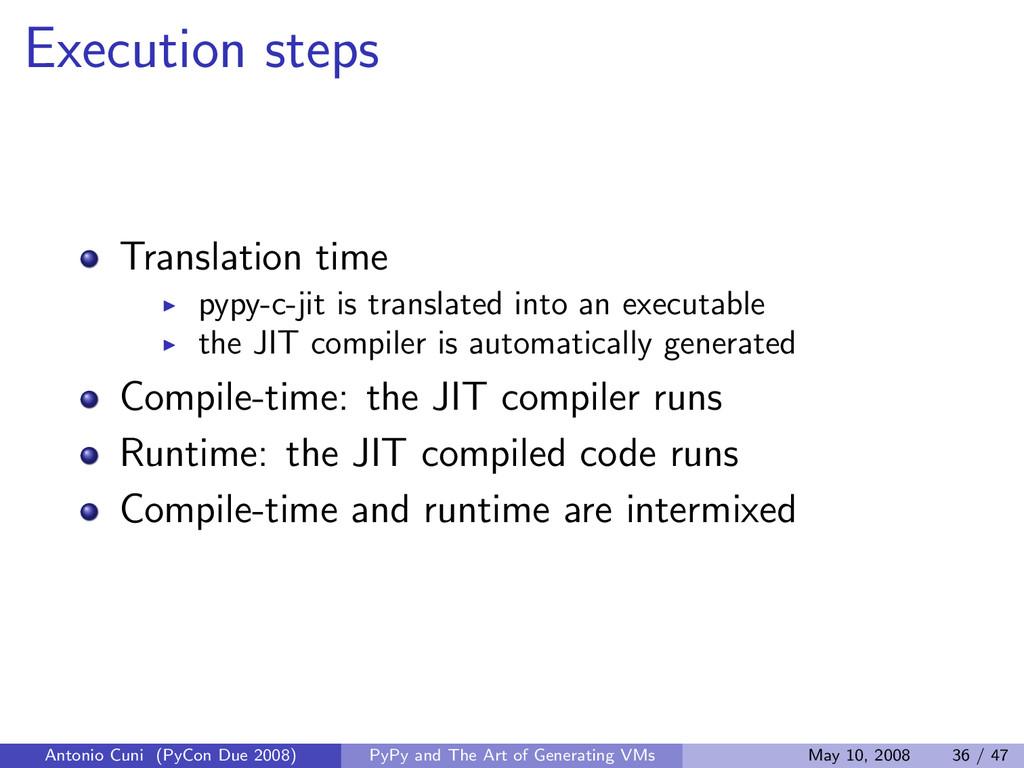 Execution steps Translation time pypy-c-jit is ...