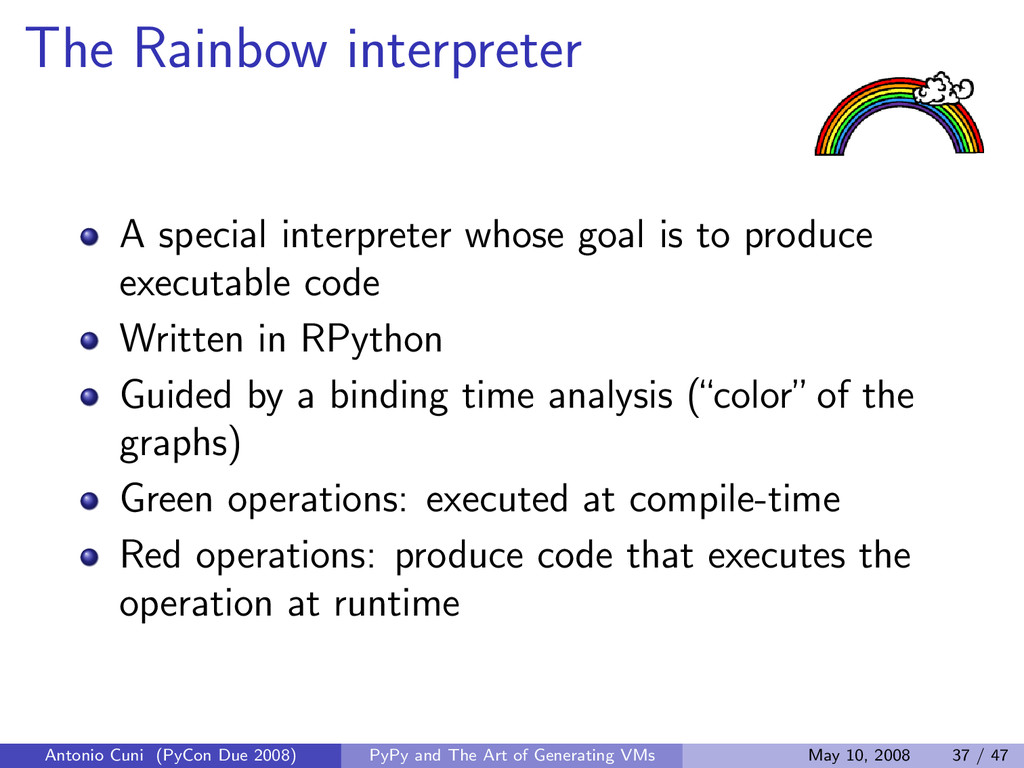 The Rainbow interpreter A special interpreter w...