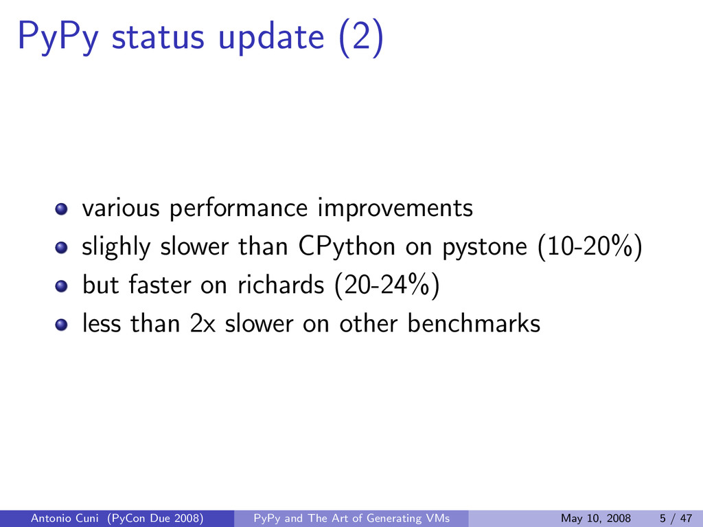 PyPy status update (2) various performance impr...