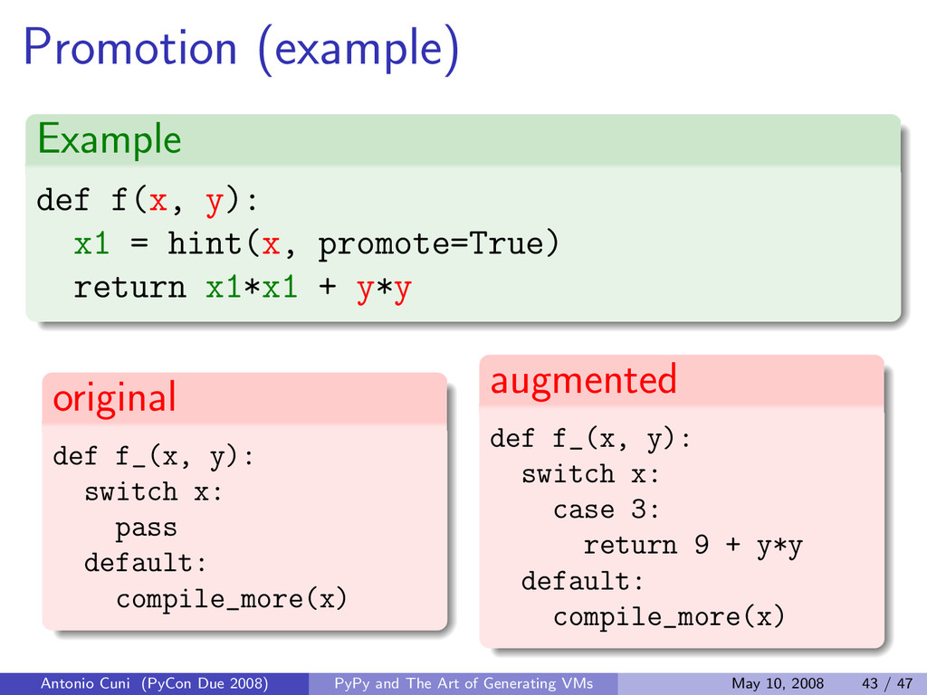Promotion (example) Example def f(x, y): x1 = h...
