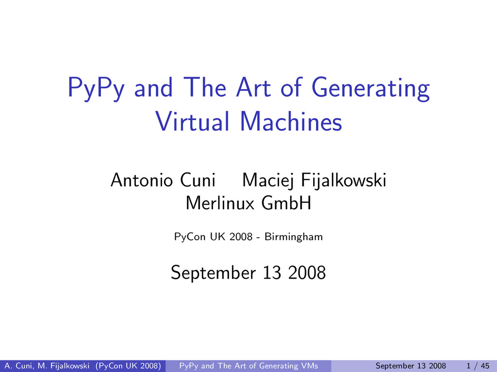 PyPy and The Art of Generating Virtual Machines...