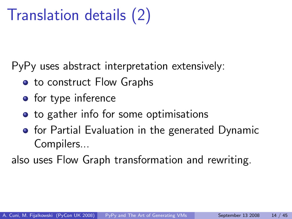 Translation details (2) PyPy uses abstract inte...