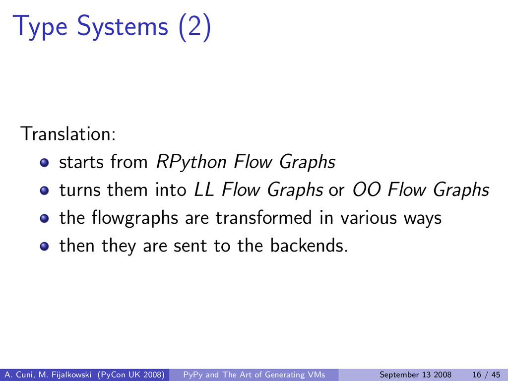 Type Systems (2) Translation: starts from RPyth...