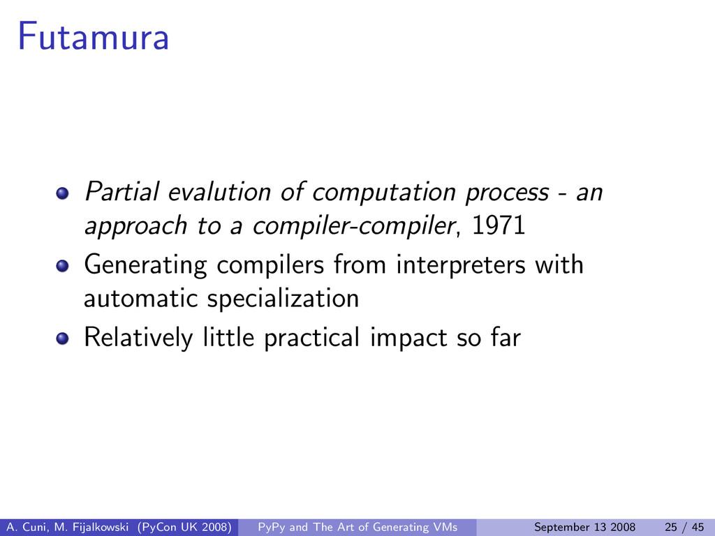 Futamura Partial evalution of computation proce...