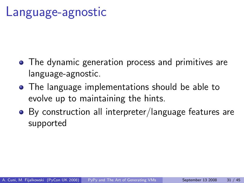 Language-agnostic The dynamic generation proces...
