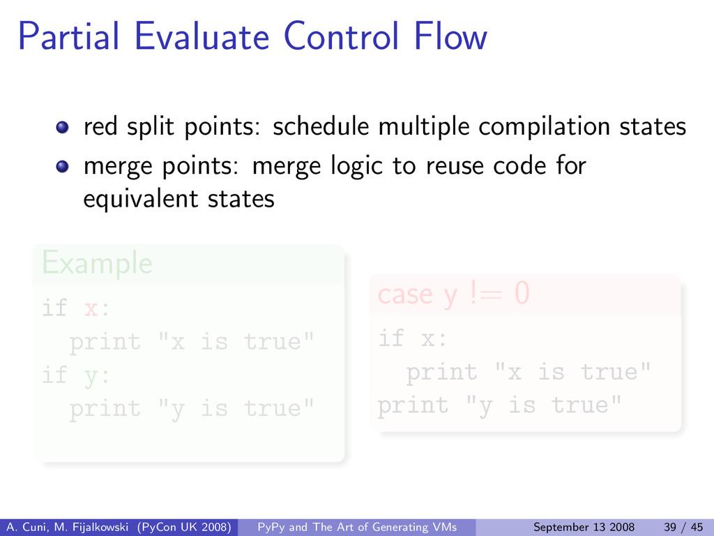 Partial Evaluate Control Flow red split points:...