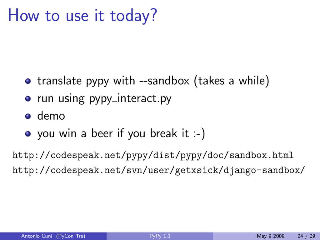 How to use it today? translate pypy with --sand...