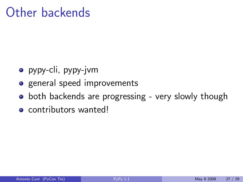 Other backends pypy-cli, pypy-jvm general speed...