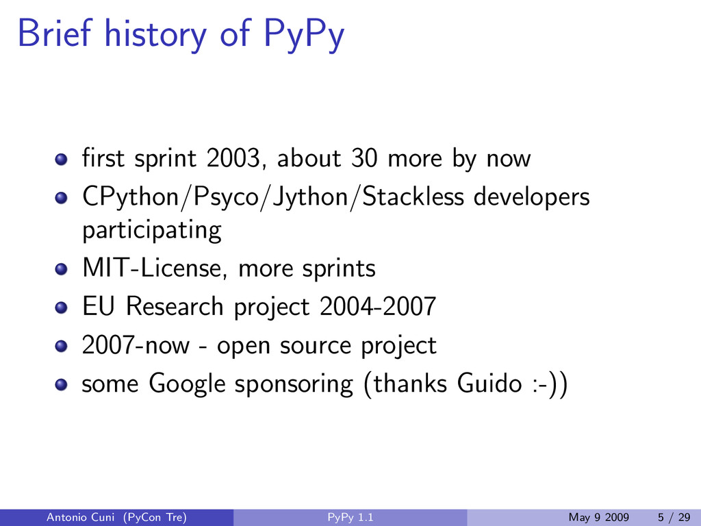 Brief history of PyPy first sprint 2003, about 3...