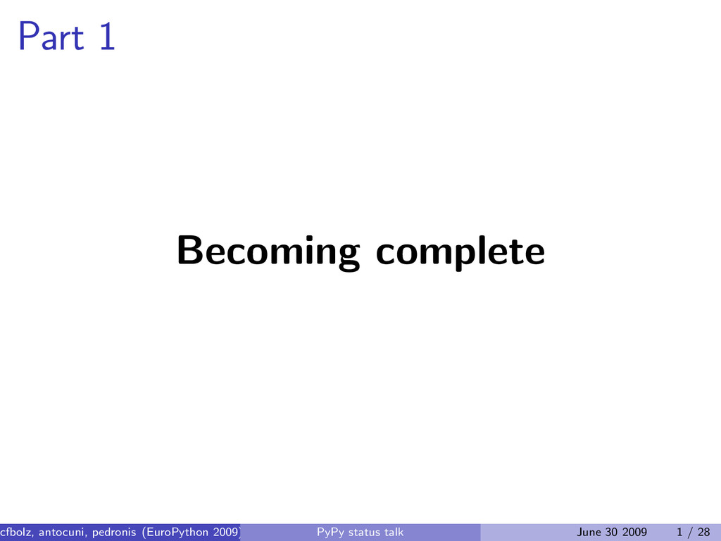 Part 1 Becoming complete cfbolz, antocuni, pedr...