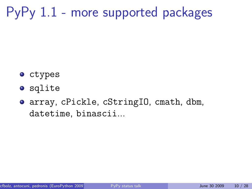 PyPy 1.1 - more supported packages ctypes sqlit...
