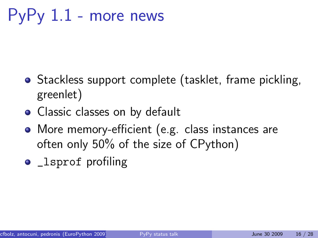 PyPy 1.1 - more news Stackless support complete...
