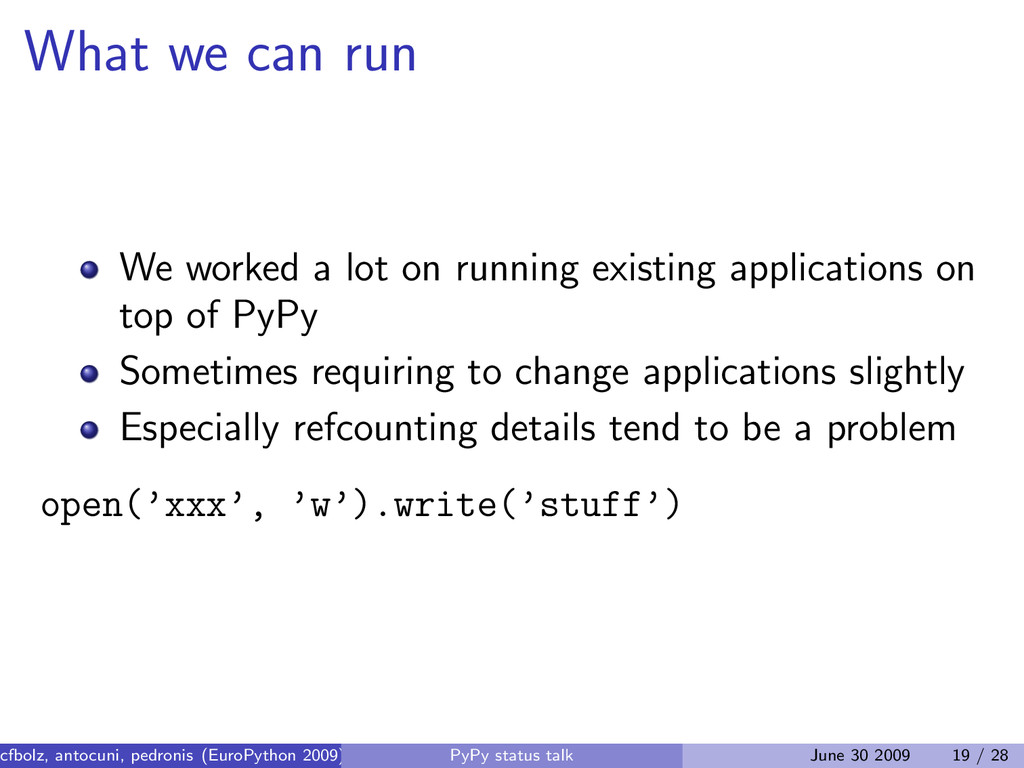 What we can run We worked a lot on running exis...