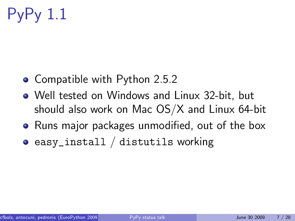 PyPy 1.1 Compatible with Python 2.5.2 Well test...