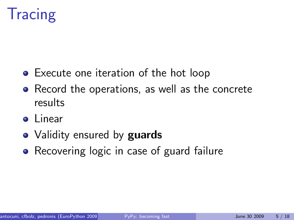 Tracing Execute one iteration of the hot loop R...