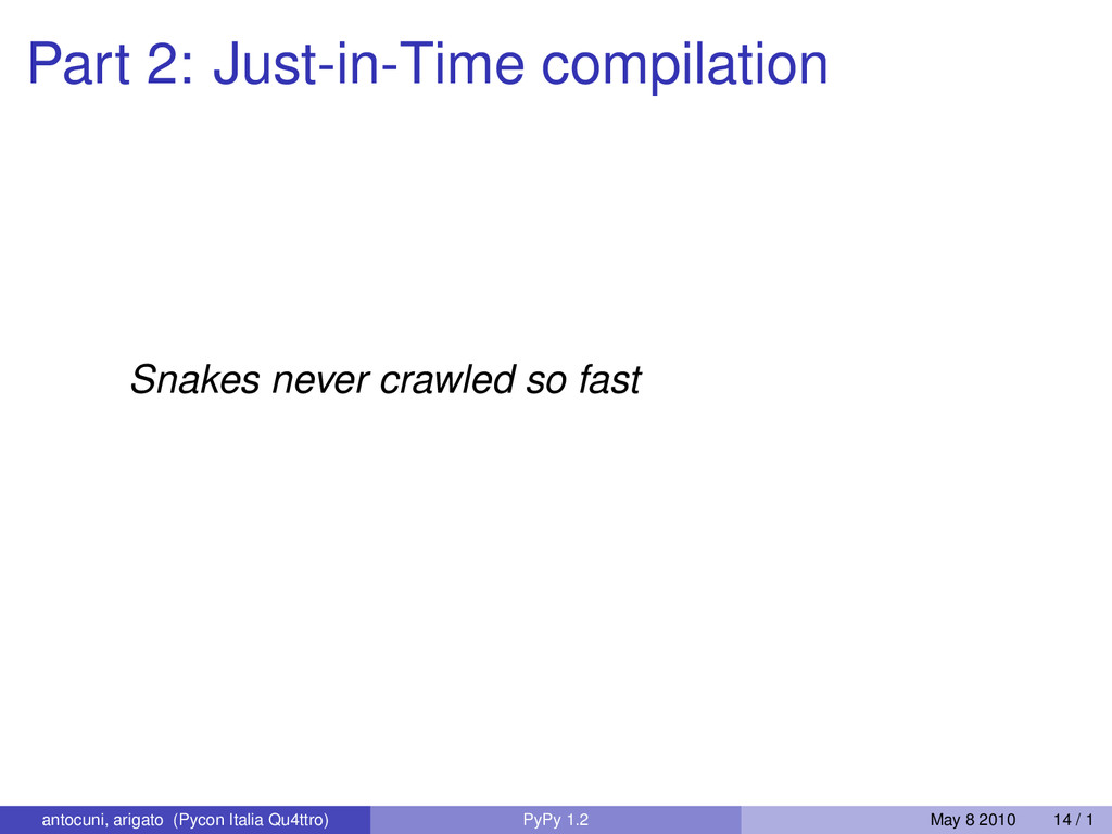 Part 2: Just-in-Time compilation Snakes never c...