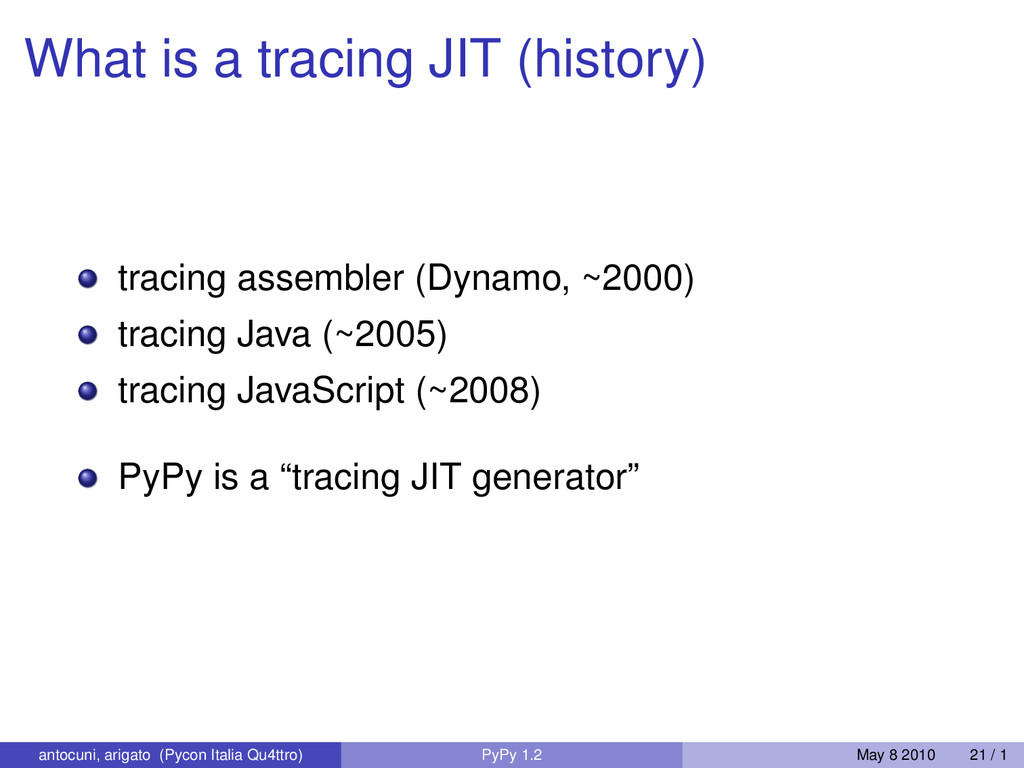 What is a tracing JIT (history) tracing assembl...