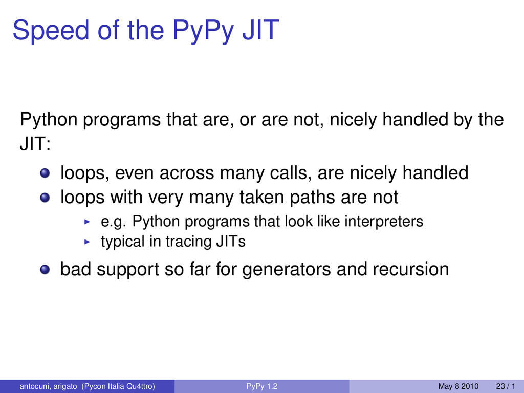 Speed of the PyPy JIT Python programs that are,...