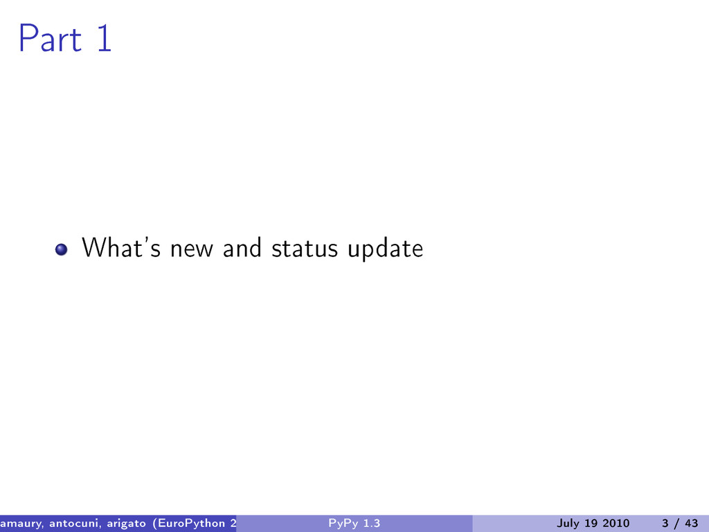 Part 1 What's new and status update amaury, ant...