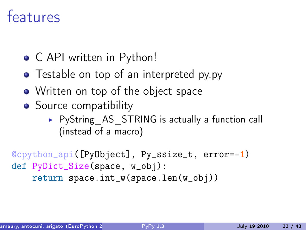 features C API written in Python! Testable on t...