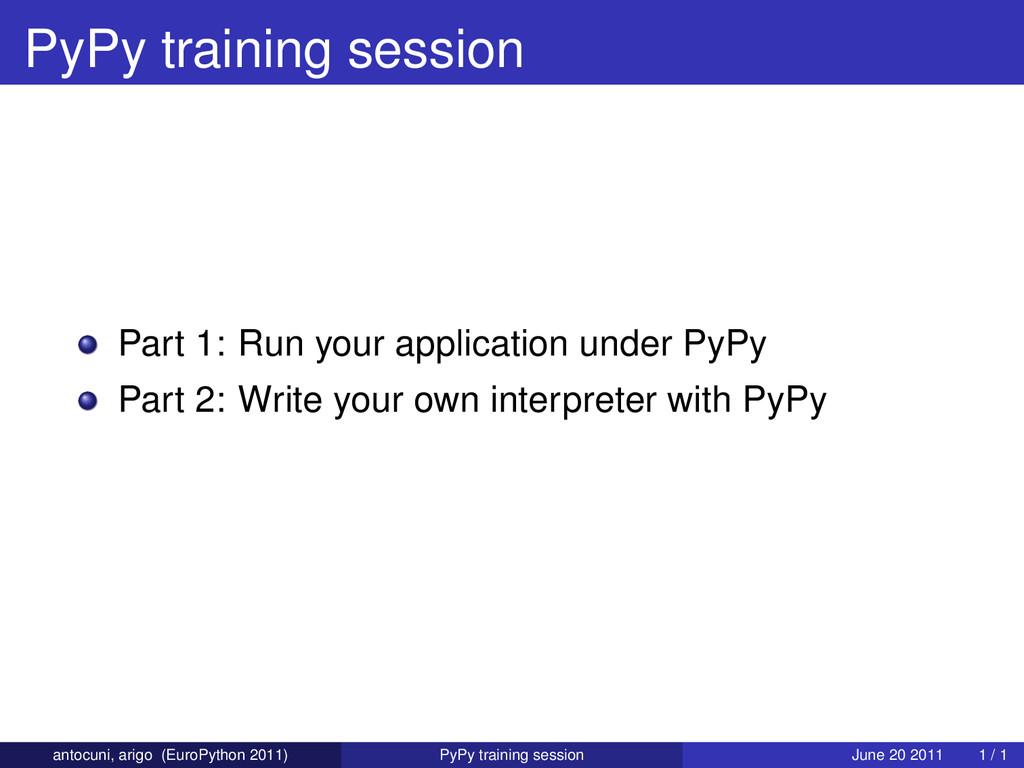 PyPy training session Part 1: Run your applicat...