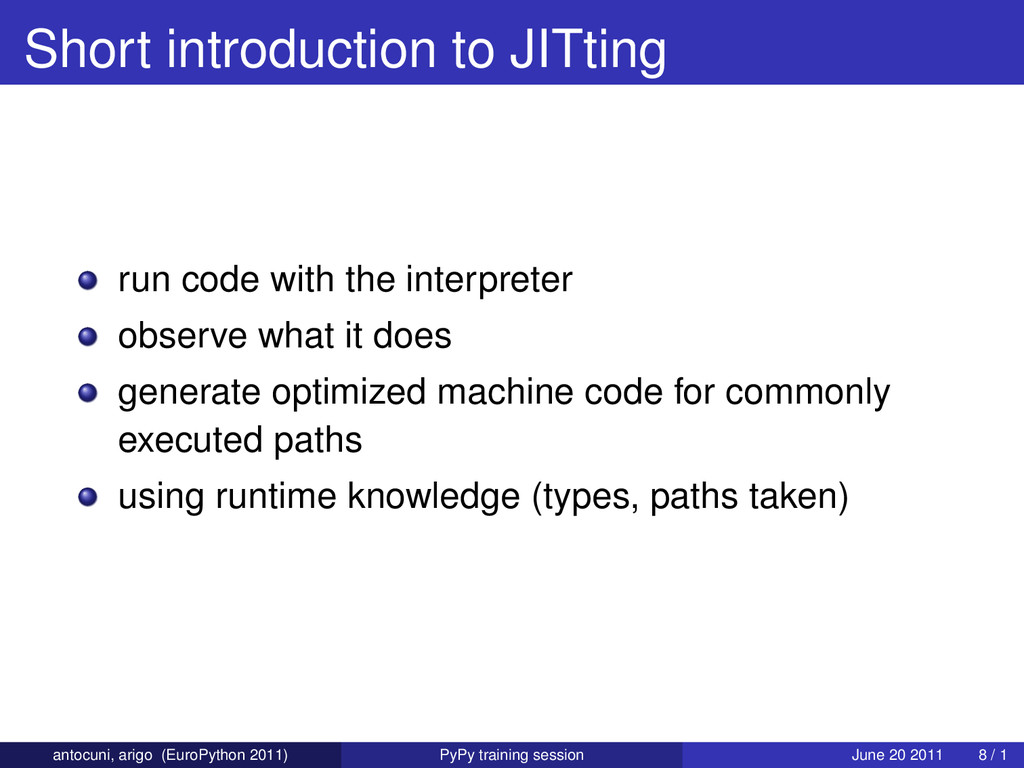 Short introduction to JITting run code with the...