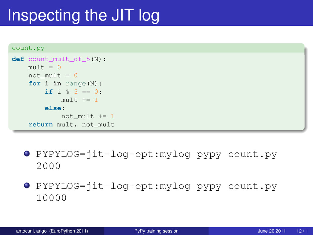 Inspecting the JIT log count.py def count_mult_...