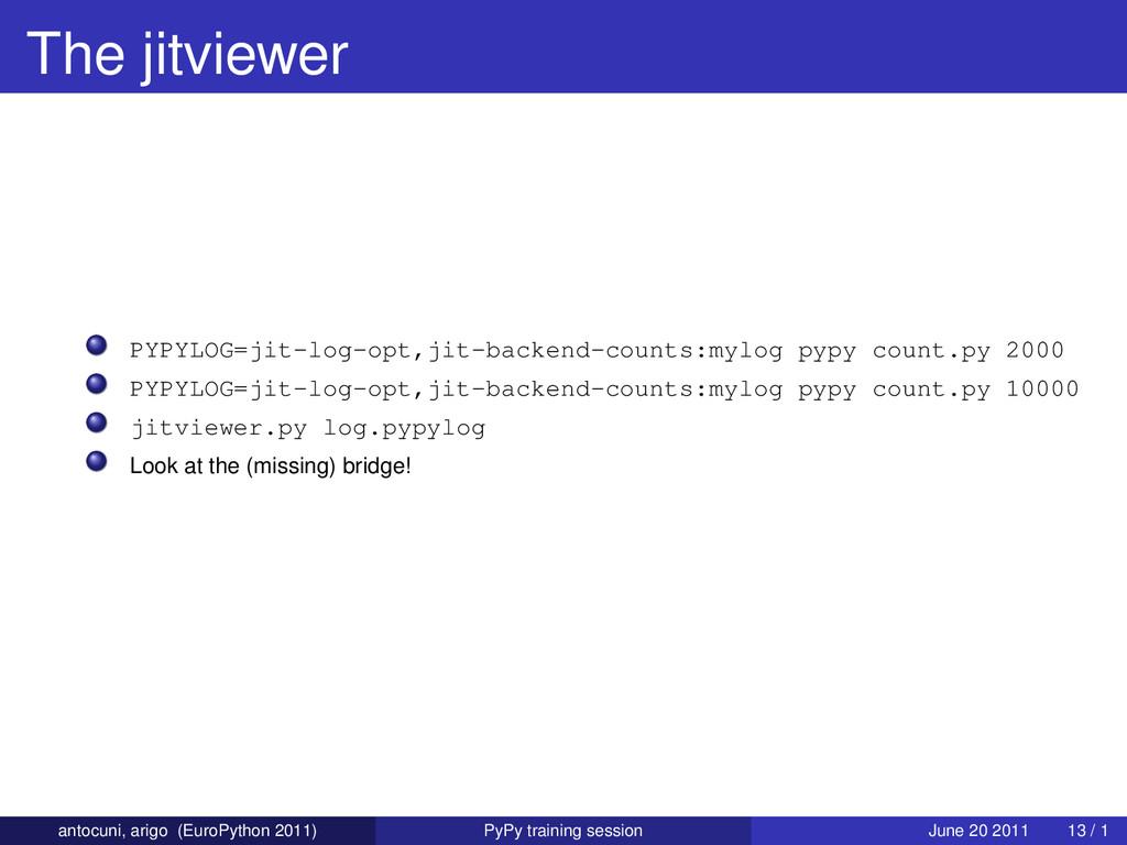 The jitviewer PYPYLOG=jit-log-opt,jit-backend-c...