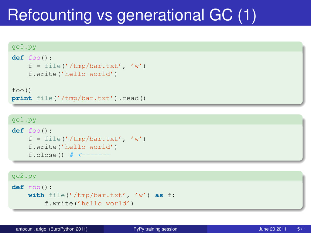 Refcounting vs generational GC (1) gc0.py def f...