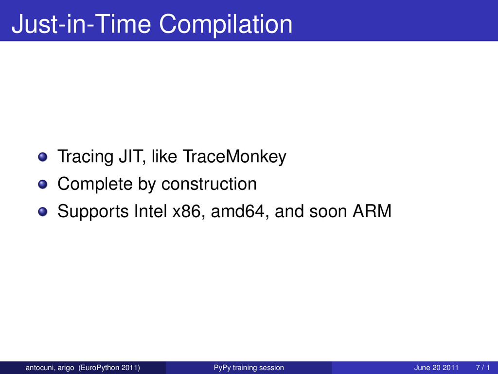Just-in-Time Compilation Tracing JIT, like Trac...