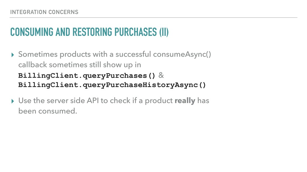 CONSUMING AND RESTORING PURCHASES (II) ▸ Someti...