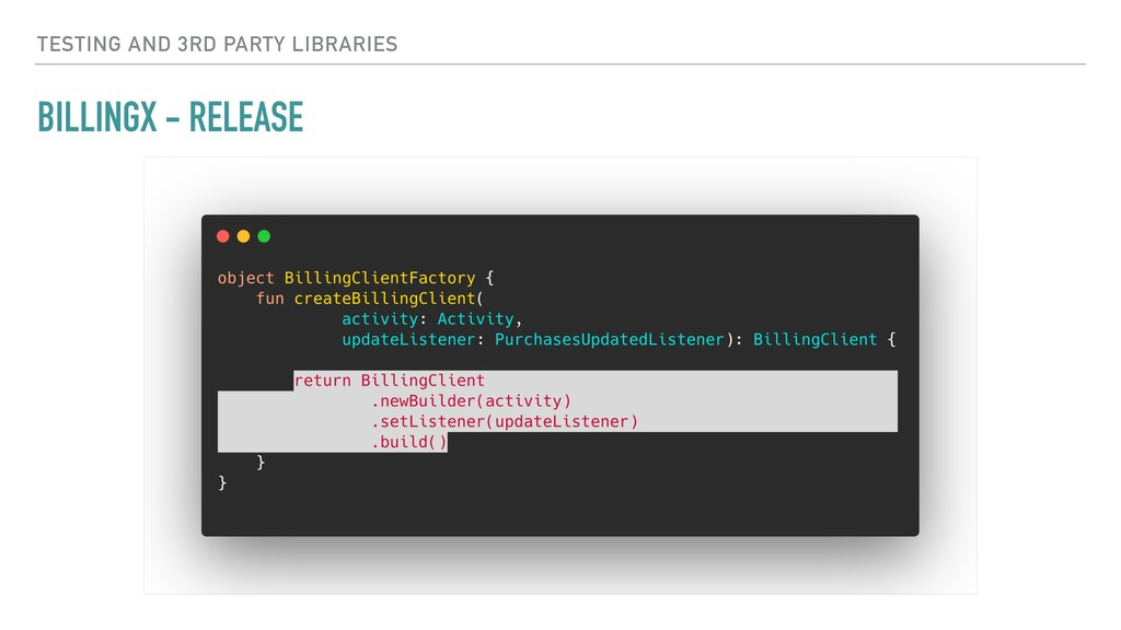 BILLINGX - RELEASE TESTING AND 3RD PARTY LIBRAR...
