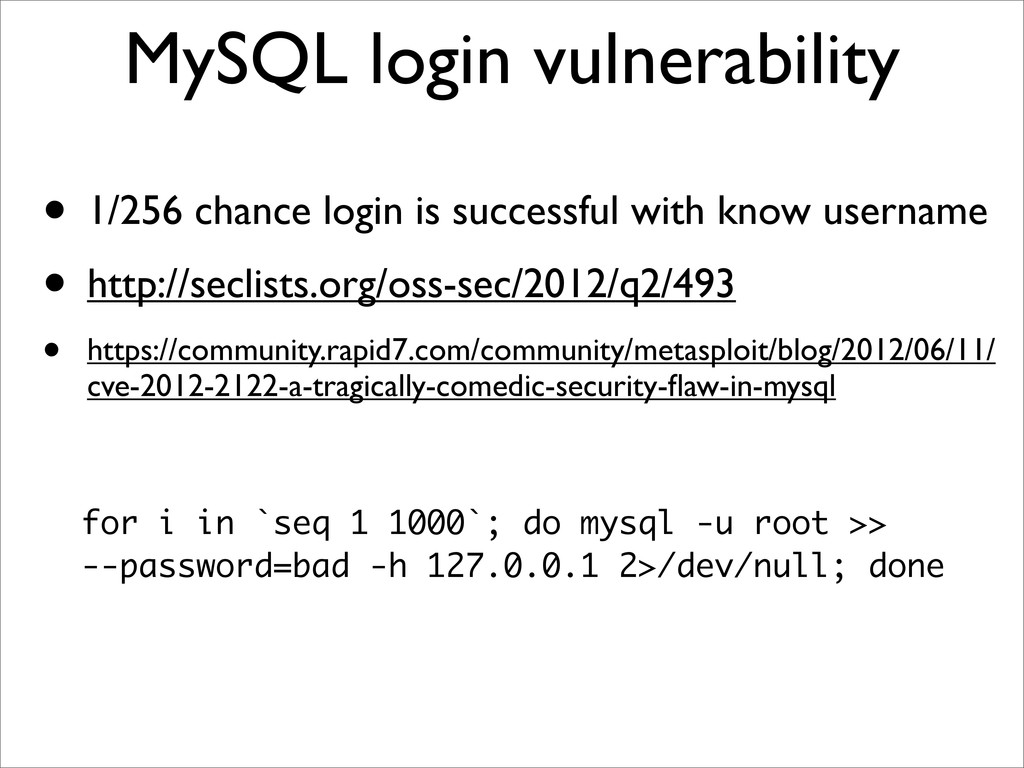 MySQL login vulnerability • 1/256 chance login ...