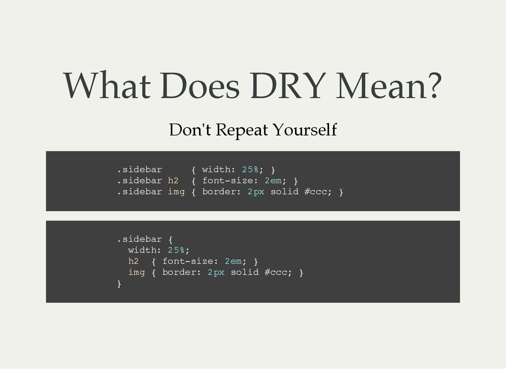 What Does DRY Mean? Don't Repeat Yourself . s i...