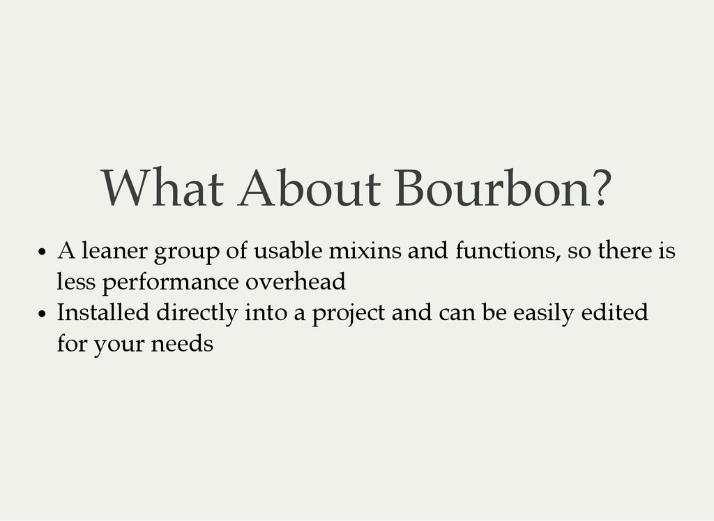 What About Bourbon? A leaner group of usable mi...