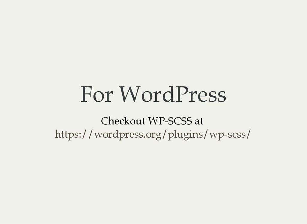 For WordPress Checkout WP-SCSS at https://wordp...