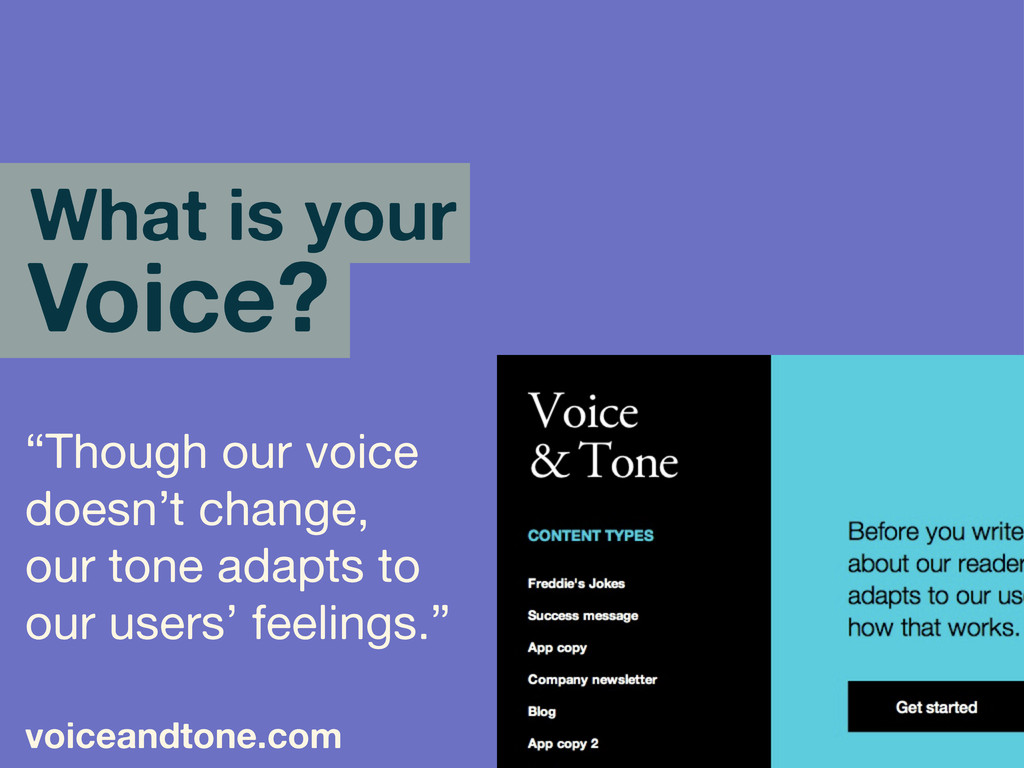 """""""Though our voice doesn't change, our tone adap..."""