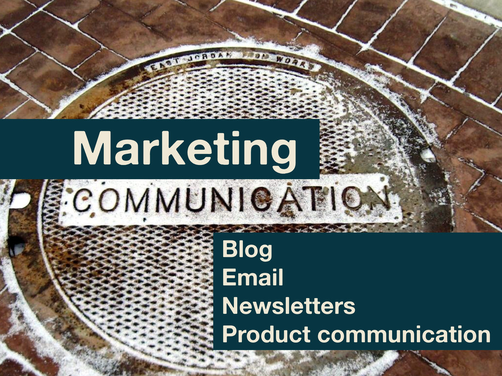 Blog Email Newsletters Product communication Ma...