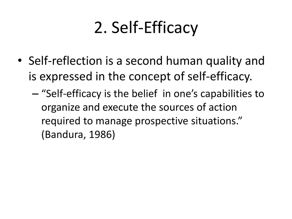 2. Self-Efficacy • Self-reflection is a second ...